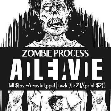 Zombie Process Alive Or Dead by SWMOApparel
