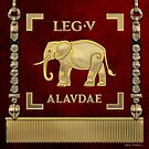 Standard of the Lark-crested Fifth Legion - Vexilloid of Legio V Alaudae by Serge Averbukh