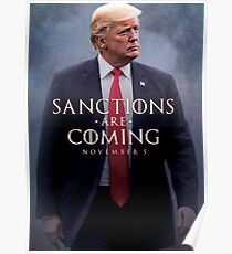 Sanctions Are Coming Trump Poster
