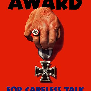 Careless Talk WWII War Propaganda by NativeAmerica
