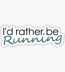 Pegatina Prefiero estar corriendo