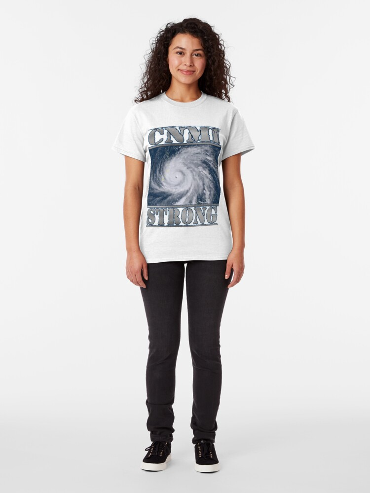 Alternate view of CNMI  Strong! We got this! Classic T-Shirt