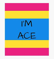 Panromantic Flag Asexuality I'm Ace Asexual T-Shirt Photographic Print