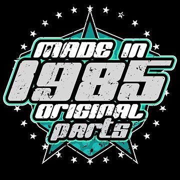 1985 Birthday Retro by S-p-a-c-e