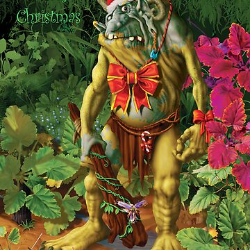 Merry Christmas from Shapeless the Forest Troll by greatgoblin