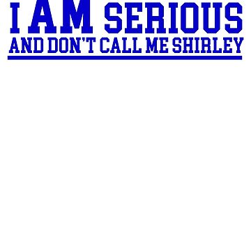 Leslie Nielson - I am Serious and don't call me Shirley by McPod