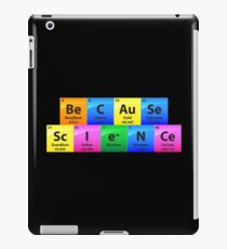 Because Science Periodic Table Of Elements - Chemistry Quotes Gift iPad-Hülle & Klebefolie