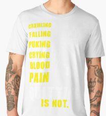 Quitting Is Not Acceptable Men's Premium T-Shirt
