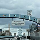 Welcome To The Benjamin Franklin Bridge by DonnaM