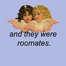 And They Were Roommates Meme with Angels by AngelicSouls