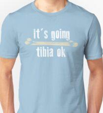 It's Going Tibia Ok Art | Cute Funny Medical Field Gift Unisex T-Shirt