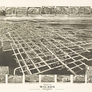 Vintage Pictorial Map of Wilson NC (1908) by BravuraMedia