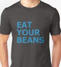 EAT YOUR BEANS Unisex T-Shirt