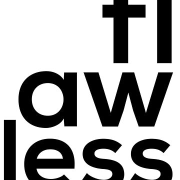 Flawless by themotsstore