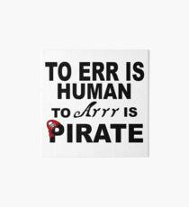 ERR; HUMAN: ARRR: PIRATE Art Board