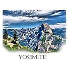 Yosemite! by Ed Moore