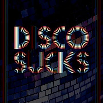Disco Sucks by TotalTeeGeek