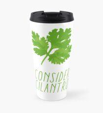Consider Cilantro Travel Mug