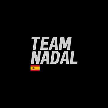 Team Rafael Nadal by mapreduce