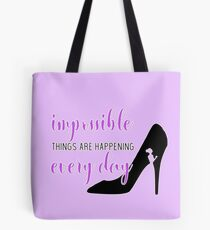 """Cinderella Broadway """"Impossible"""" / """"It's Possible""""  Tote Bag"""