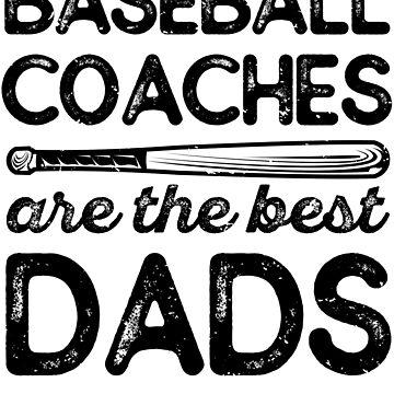 Baseball Coach Dad T-Shirt by Pixelofart