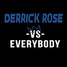 Derrick Rose vs Everybody by Mr Emerson