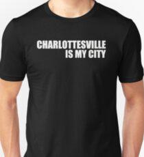 Charlottesville Is My City Unisex T-Shirt
