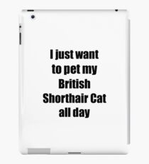 Vinilo o funda para iPad British Shorthair Cat Lover Mom Dad Funny Gift