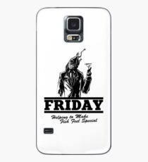 Friday Means Fish Special! Case/Skin for Samsung Galaxy