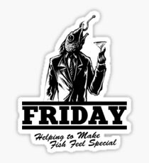Friday Means Fish Special! Sticker
