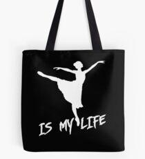 dancing is my life Tote Bag