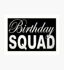 Birthday Squad Art Print