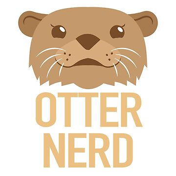 OTTER NERD (expert about otters) by jazzydevil