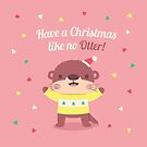 Cute Otter Dressed for Christmas by rustydoodle