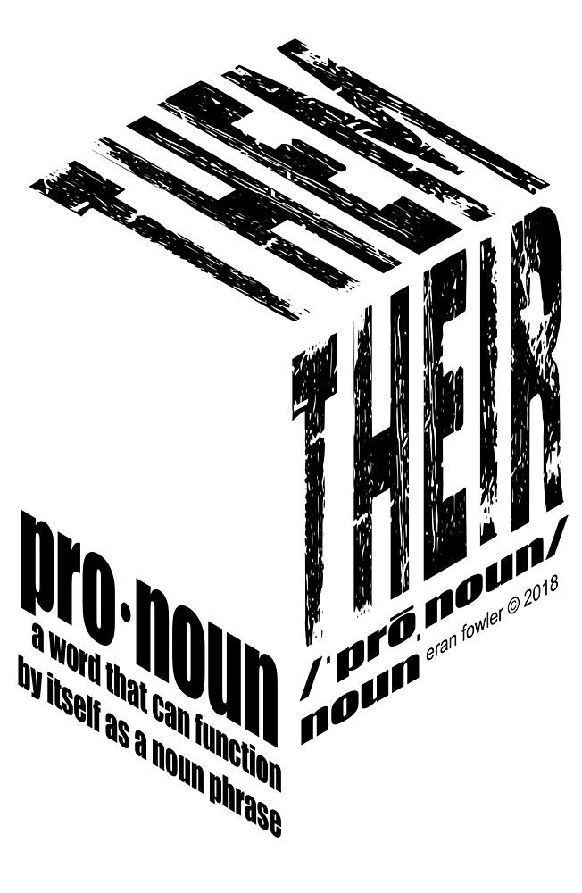 Pronoun: They by Eran Fowler