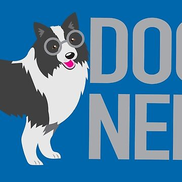 DOG NERD (dogs expert with border collie puppy in glasses) by jazzydevil