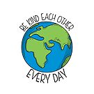 Be kind each other by Zero81