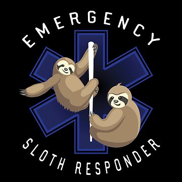 Emergency Medical Sloth Responder Funny Slow EMR by javaneka