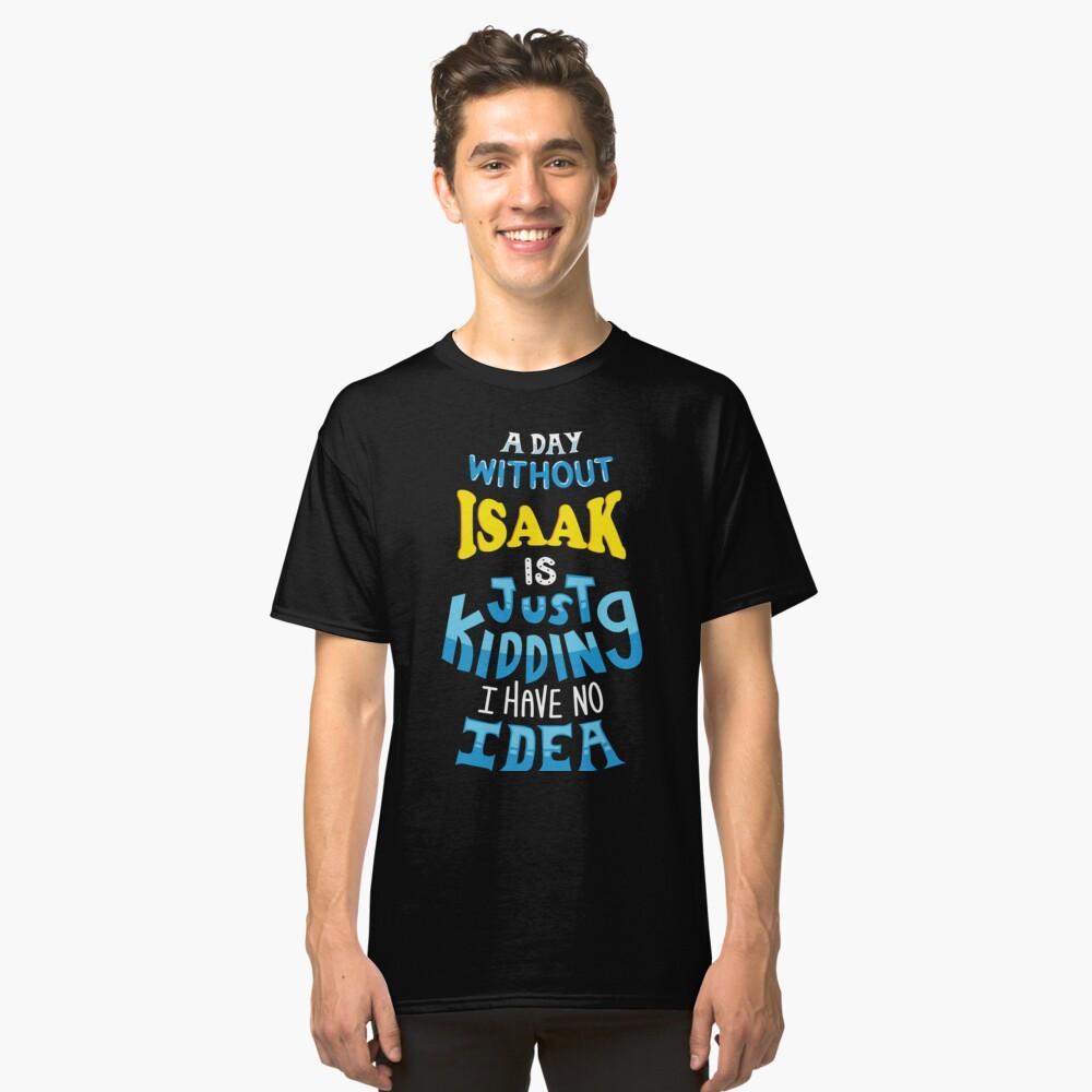 Best Friends Dearest Name Design Isaac Classic T-Shirt Front