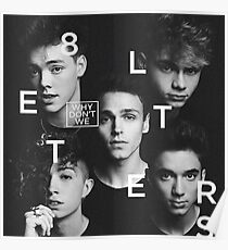 why don't we 8 letters album cover Poster