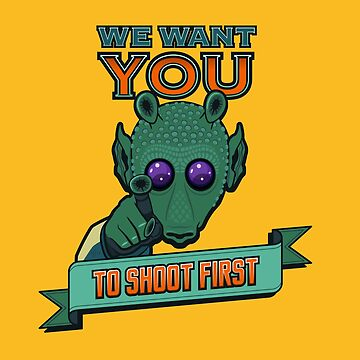 Greedo Wants You To Shoot First by Quire