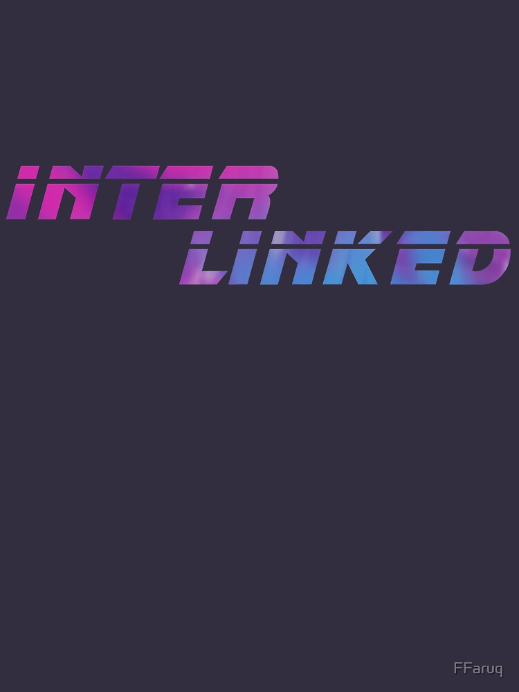 INTER LINKED Variant (from Blade Runner 2049) Scifi T-Shirt Geek Apparel by FFaruq