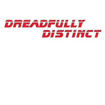 DREADFULLY DISTINCT Red (from Blade Runner 2049) Scifi T-Shirt Geek Apparel by FFaruq