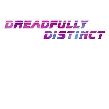 DREADFULLY DISTINCT (from Blade Runner 2049) Scifi T-Shirt Geek Apparel by FFaruq