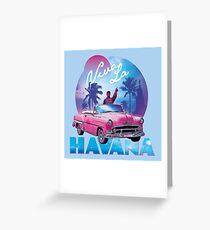 Viva La Havana! Greeting Card