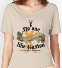 No one (BLANK) like Gaston Women's Relaxed Fit T-Shirt