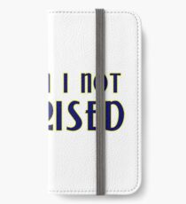 Why am I not surprised iPhone Wallet/Case/Skin