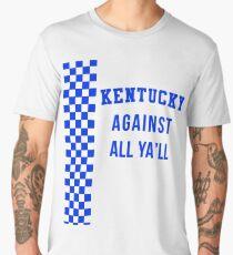 Kentucky Against All Ya'll Men's Premium T-Shirt