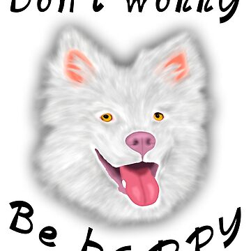 Be happy dog by NicoleK-design