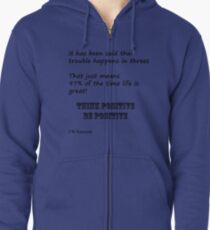 Positive Thinking Zipped Hoodie
